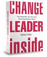 Change Leader inside: Für Pioniere der neuen Wirtschaft - E-Book im EPub Format