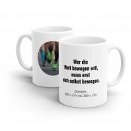 Tasse BEWEGUNG-  bedruckt mit Bild und Motivationstext