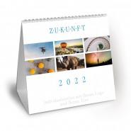 Tischkalender - ZUKUNFT 2022 - (Format 148 mm x 148 mm)